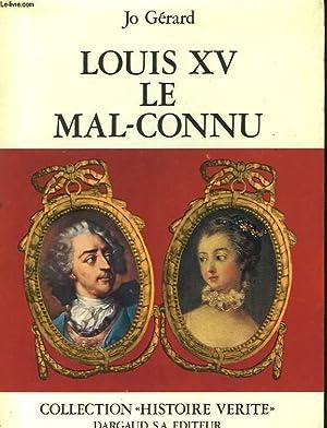 LOUIS XV, MAL-CONNU: JO GERARD