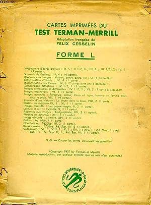 CARTES IMPRIMEES DU TEST TERMAN-MERRILL, FORME L: CESSELIN FELIX