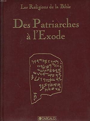 DES PATRIARCHES A L'EXODE: COLLECTIF