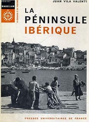LA PENINSULE IBERIQUE - TRADUIT DE L'ESPAGNOL PAR H. LECONTE DE MARTONNE - MAGELLAN LA ...