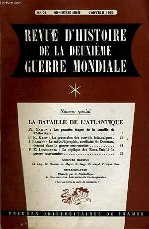 REVUE D'HISTOIRE DE LA DEUXIEME GUERRE MONDIALE - N°69 - LA BATAILLE DE L'ATLANTIQUE:...