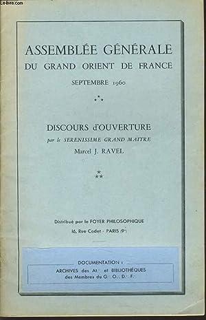 ASSEMBLEE GENERALE DU GRAND ORIENT DE FRANCE - Discours d'ouverture par le Serenissime Grand ...