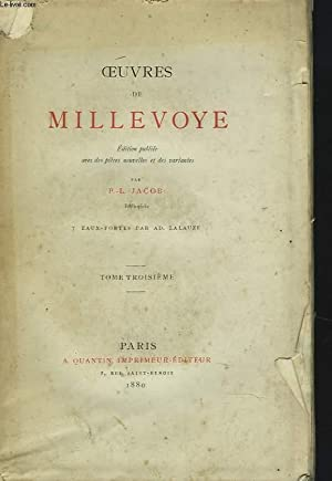 OEUVRES DE MILLEVOYE. TOME TROISIEME.: P.-L. JACOB