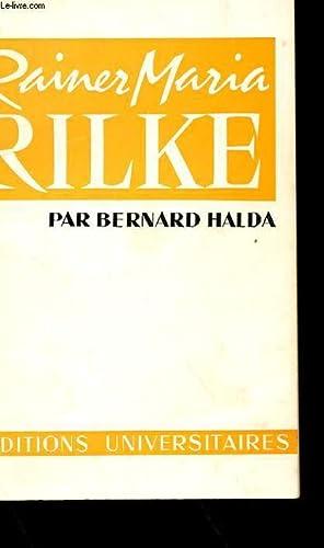 RAINER MARIA RILKE: BERNARD HALDA