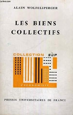 LES BIENS COLLECTIFS - FONDEMENTS THEORIQUES DE: A. WOLFELSPERGER