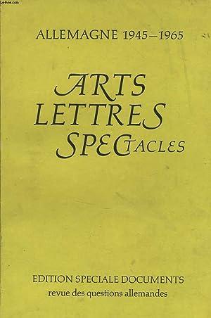 ARTS LETTRE SPECTACLES - ALLEMAGNE 1945 - 1965: JEAN DU RIVEAU directeur de la plublication