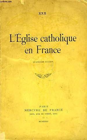 L'EGLISE CATHOLIQUE EN FRANCE: XXX