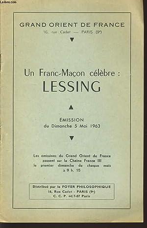 GRAND ORIENT DE FRANCE : UN FRANC-MACON CELEBRE LESSING émision du dimanche 5 mai 1963: ...