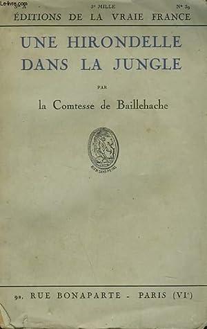 UNE HIRONDELLE DANS LA JUNGLE: LA COMTESSE DE BAILLEHACHE