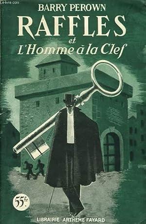 RAFFLES ET L'HOMME A LA CLEF: BARRY PEROWN