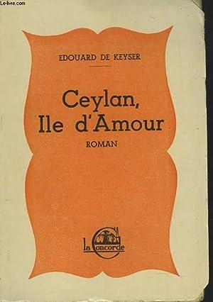 CEYLAN, ILE D'AMOUR: EDOUARD DE KEYSER