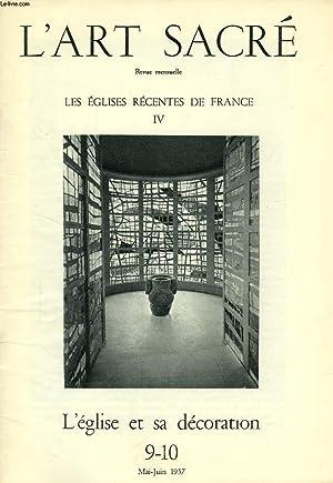 L'ART SACRE, N° 9-10, MAI-JUIN 1957, LES EGLISES RECENTES DE FRANCE, IV, L'EGLISE ET ...