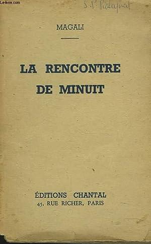 LA RENCONTRE DE MINUIT: MAGALI