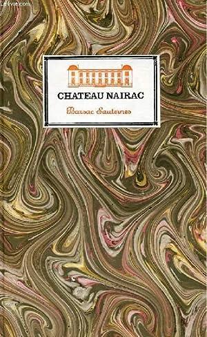 CHATEAU NAIRAC - BARSAC SAUTERNES + PROGRAMME SUR LA FETE DU SOLEIL , LE 12 SEPTEMBRE 1992: ...