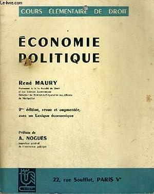 ECONOMIE POLITIQUE - COURS ELEMENTAIRE DE DROIT - 2EME EDITION, REVUE ET AUGMENTEE,AVEC UN LEXIQUE ...