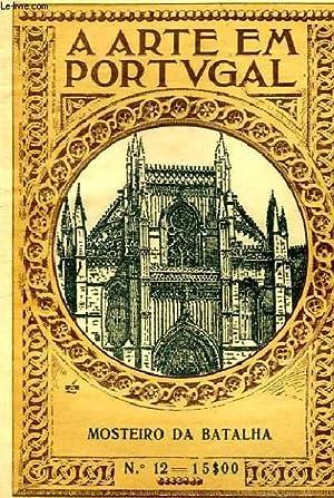 MOSTEIRO DA BATALHA N°12: A ARTE EM PORTUGAL