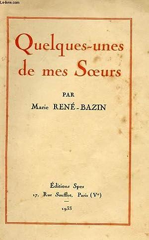 QUELQUES-UNES DE MES SOEURS: MARIE RENE-BAZIN