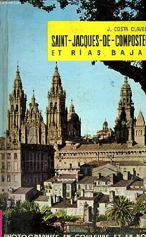 SAINT JACQUES DE COMPOSTELLE ET RIAS BAJAS: J. COSTA CLAVELL