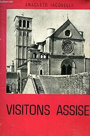 VISITONS ASSISE - ITINERAIRE RELIGIEUX ET ARTISTIQUE: ANACLETO IACOVELLI