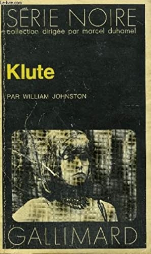 COLLECTION : SERIE NOIRE N° 1504 KLUTE: JOHNSTON WILLIAM