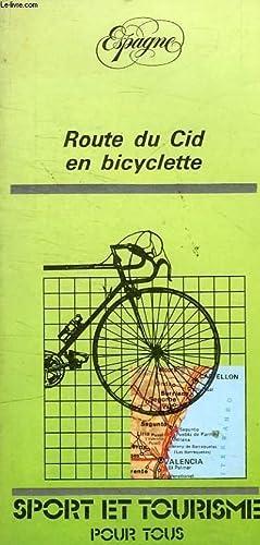 ROUTE DU CID EN BICYCLETTE - SPORT: JOSE LUIS ALGARRA