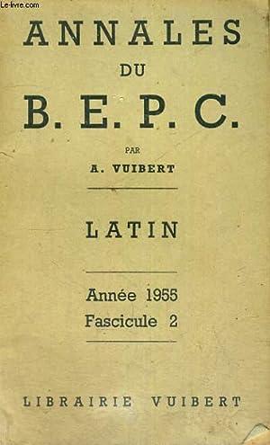 ANNALES DU B.E.P.C. - LATIN - ANNEE 1955 - FASCICULE 2: A. VUIBERT