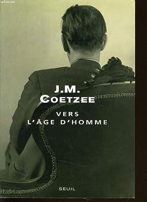 VERS L'AGE D'HOMME: J.M. COETZEE