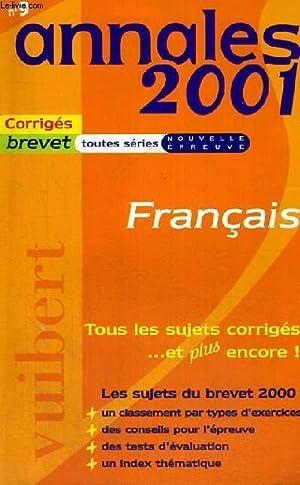 ANNALES 2001 - CORRIGES BREVET TOUTES SERIES NOUVELLE EPREUVE - N° 9 - FRANCAIS - TOUS LES ...