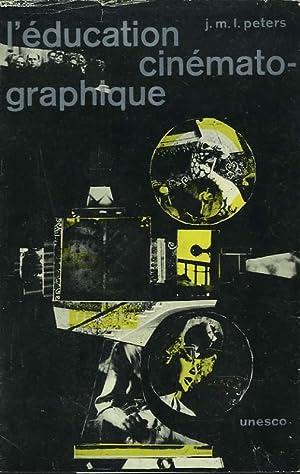L'EDUCATION CINEMATOGRAPHIQUE: J.M.L. PETERS