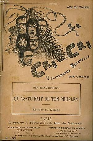 """LE CRI-CRI"""", BIBLIOTHEQUE THEATRALE, HEBDOMADAIRE. N°153. BERTRAND ROBIOU """"QU'..."""