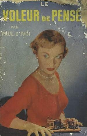 LE VOLEUR DE PENSEE: PAUL D'IVOI