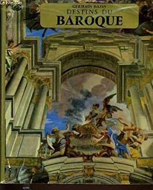 DESTIN DU BAROQUE: GERMAIN BAZIN