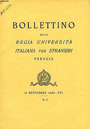 BOLLETTINO DELLA REGIA UNIVERSITA' ITALIANA PER STRANIERI, PERUGIA, N° 9, 10 SETT. 1938, ...