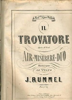 IL TROVATORE opéra de Verdi AIR-MISERERE-DUO illustrés: J. RUMMEL
