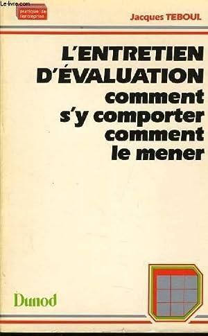 L'ENTRETIEN D'EVALUATION COMMENT S'Y COMPORTER COMMENT LE: MAURICE ROBERT