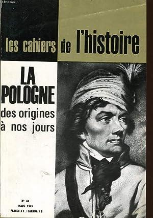 LES CAHIERS DE L'HISTOIRE n°44 : La pologne des origines à nos jours: COLLECTIF