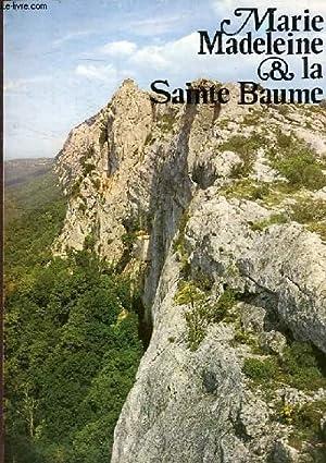 MARIE MADELEINE & LA SAINTE BAUME 2 EME EDITION: CONTEUR DE LA SAINTE BAUME