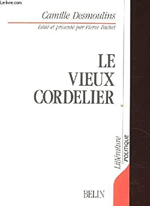 LE VIEUX CORDELIERS: DESMOULINS CAMILLE
