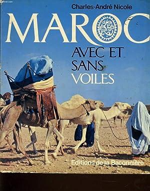 MAROC AVEC OU SANS VOILES: CHARLES ANDRE NICOLE