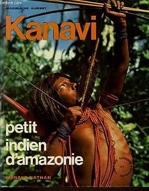 KANAVI petit indien d'Amazonie: MADELEINE AUBERT