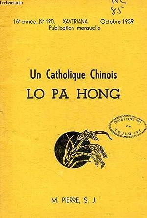 UN CATHOLIQUE CHINOIS, LO PA HONG: PIERRE M., S.