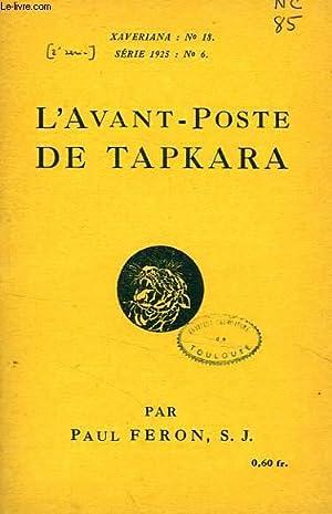 L'AVANT-POSTE DE TAPKARA: FERON PAUL, S. J.