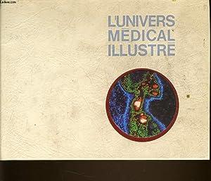 L'UNIVERS MEDICAL ILLUSTRE tome 2 : grands: JOHN BINDEFELD direction