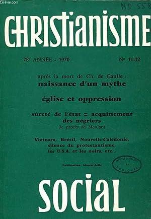 CHRISTIANISME SOCIAL, 78e ANNEE, 1970, N° 11-12: COLLECTIF