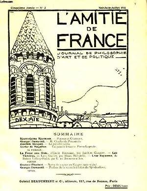 L'AMITIE DE FRANCE, 5e ANNEE, N° 2, MAI-JUILLET 1911, JOURNAL DE PHILOSOPHIE, D'ART ...