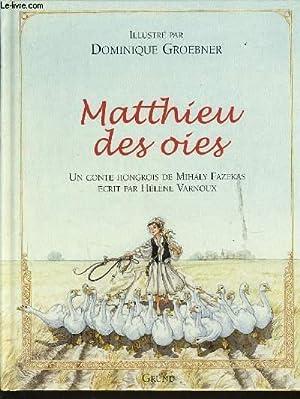 MATHIEU DES OIES: HELENE VARNOUX
