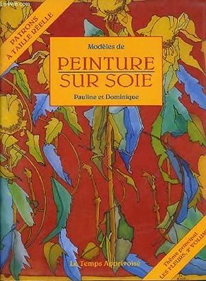 MODELES DE PEINTURE SUR SOIE vol 2: PAULINE & DOMINIQUE