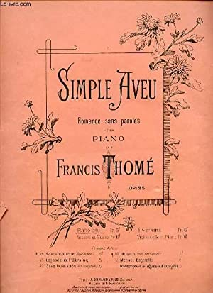 SIMPLE AVEU ROMANCE SANS PAROLES POUR PIANO.: FRANCIS THOME.