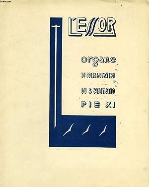 L'ESSOR, XIVe ANNEE, N° 6, NOËL 1946, ORGANE DE COLLABORATION DU SEMINAIRE PIE XI: ...