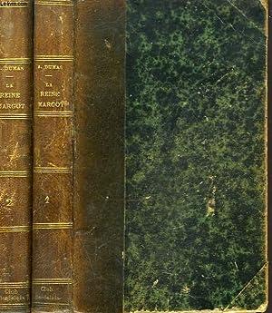 LA REINE MARGOT, TOMES I ET II.: ALEXANDRE DUMAS
